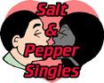 Salt & Pepper Singles