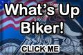 Whats Up Biker